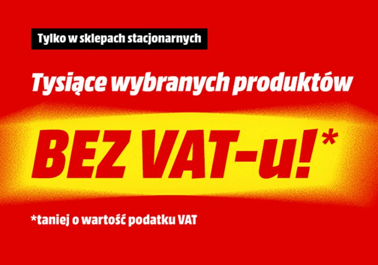 MediaMarkt - tysiące produktów bez VAT-u!