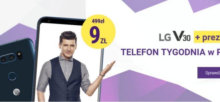 LG V30 - nowy telefon tygodnia w Play