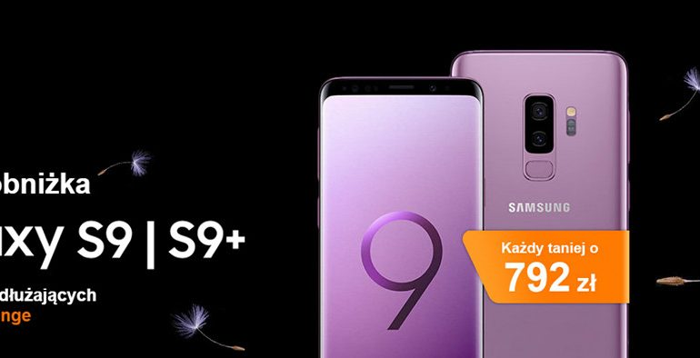 Galaxy S9 w Orange - świetna oferta dla przedłużających