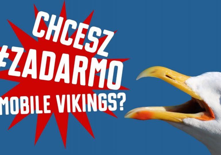 Za darmo w Mobile Vikings!