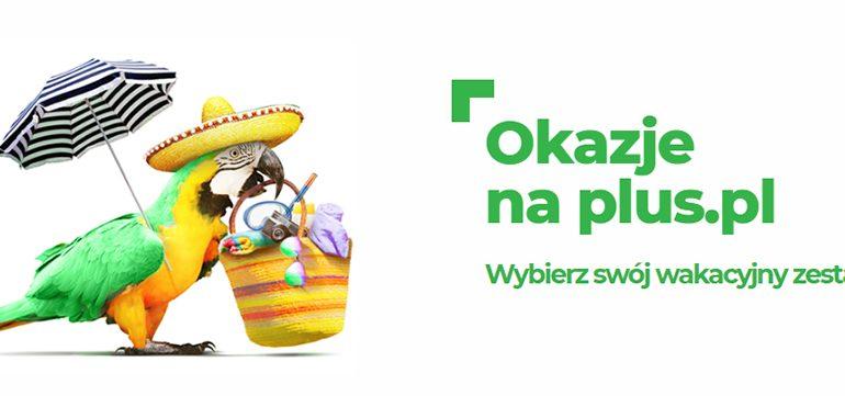Okazje na plus.pl, czyli wakacyjne zestawy dla każdego