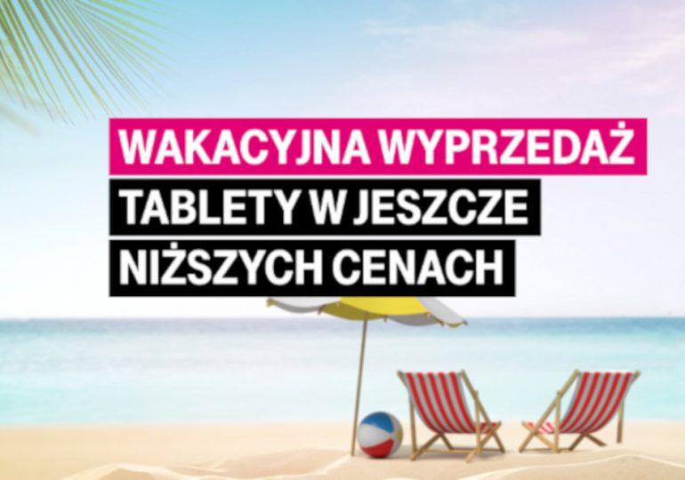Wakacyjna wyprzedaż w T-Mobile! Tablety w niższych cenach