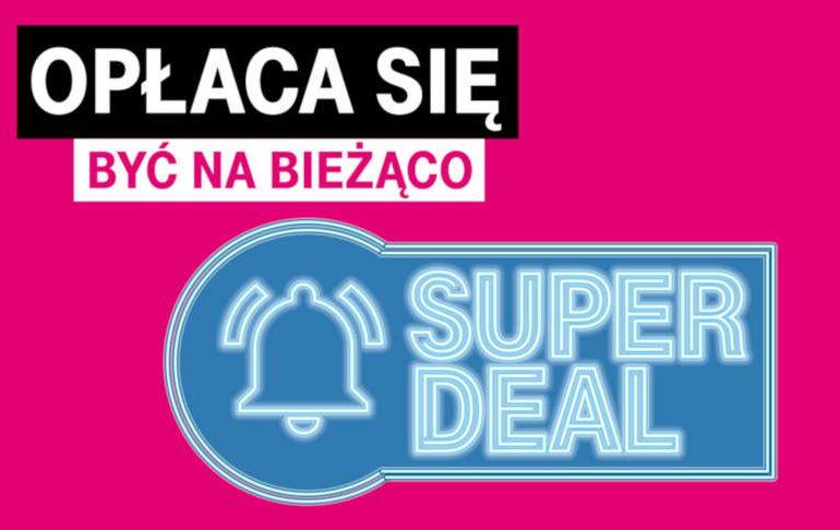 Super Deal w T-Mobile, czyli kolejne promocje majowe